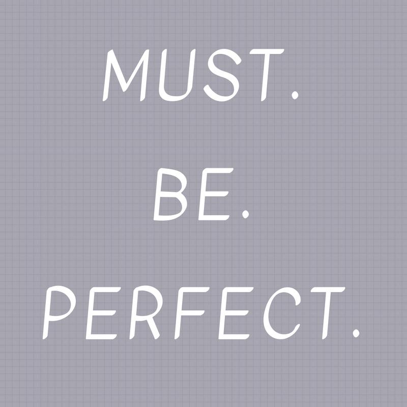 Perfectionism Kills